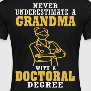Doctoral Degree Grandma - Women's Premium T-Shirt
