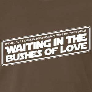 Bushes Of Love - Brown - Men's Premium T-Shirt