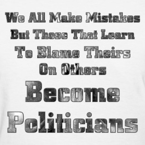 Liars Become Politicians Womens T-Shirt - Women's T-Shirt
