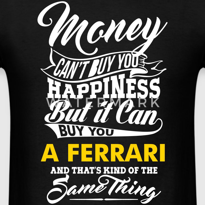 MONEY CAN'T BUY HAPPINESS MEN T-SHIRT - Men's T-Shirt
