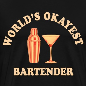 world's okayest bartender T-Shirts - Men's Premium T-Shirt