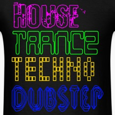 House Trance Techno Dubstep T-Shirts