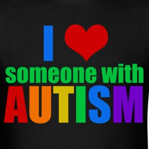 I Love Someone Autism - Men's T-Shirt