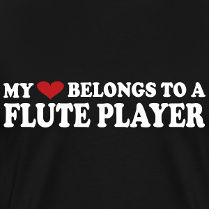 My heart belongs to a FLUTE player - Men's Premium T-Shirt