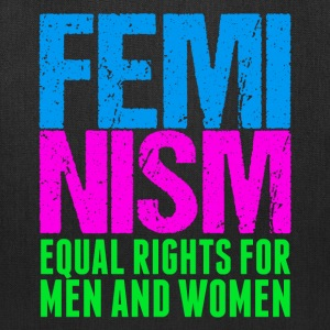 Feminism Equality - Tote Bag