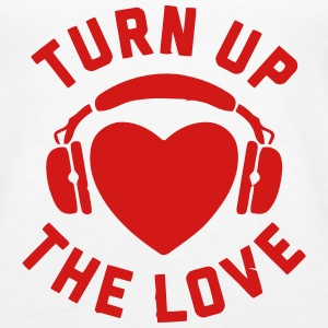 TURN UP THE LOVE Tanks - Women's Premium Tank Top