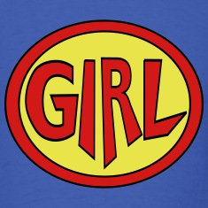 Super, Hero, Heroine, Super Girl T-shirts