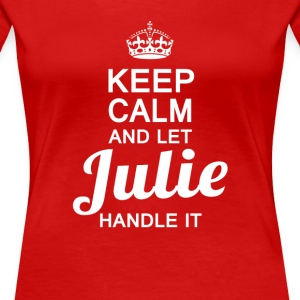 Julie handle it! - Women's Premium T-Shirt