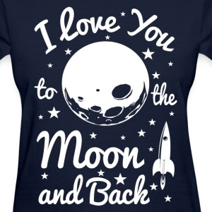 I Love You To The Moon Women's T-Shirts - Women's T-Shirt