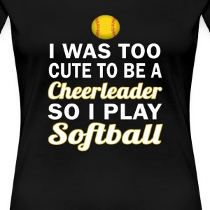 Cute Cheerleader Softball - Women's Premium T-Shirt
