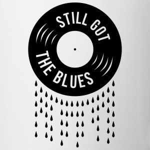 still got the blues music sad vinyl tears record Mugs & Drinkware - Coffee/Tea Mug