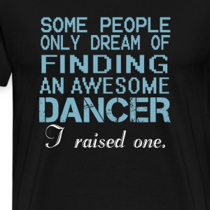DANCER'S DAD - Men's Premium T-Shirt