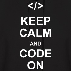 keep calm and code on programming nerd css html Hoodies