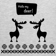hello my deer dear elks moose caribou snowflaks Tank Tops