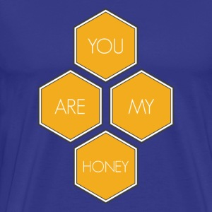 You Are My Honey - Men's Premium T-Shirt