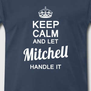 Let MITCHELL handle it! - Men's Premium T-Shirt