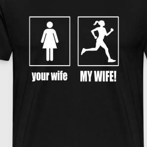 MY WIFE - RUNNER - Men's Premium T-Shirt