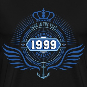 BORN IN 1999 T-Shirts - Men's Premium T-Shirt