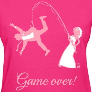 Game Over (Bride Fishing Husband) Women's T-Shirts - Women's T-Shirt