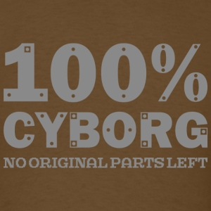 100% Cyborg - Men's T-Shirt