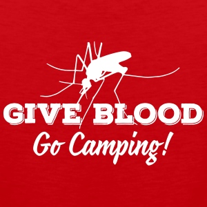 Camping: give blood go camping Tank Tops - Men's Premium Tank
