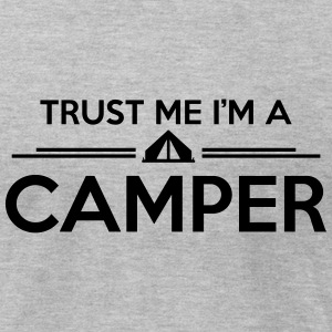 trust me I'm a camper T-Shirts - Men's T-Shirt by American Apparel