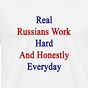 real_russians_work_hard_and_honestly_eve T-Shirts - Men's Premium T-Shirt
