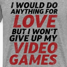 Funny Gamer and Geek Love and Romance T-shirt