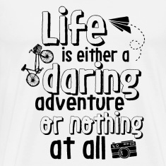 Inspirational Motivational Quote Life Adventure