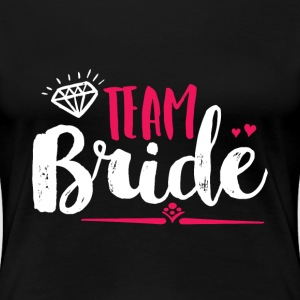 Cute Team Bride T-shirt for Bachelorette Party - Women's Premium T-Shirt