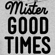 MISTER GOOD TIMES Hoodies