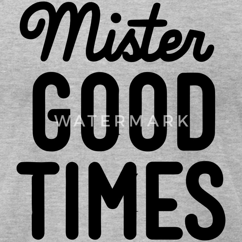 MISTER GOOD TIMES T-Shirts - Men's T-Shirt by American Apparel