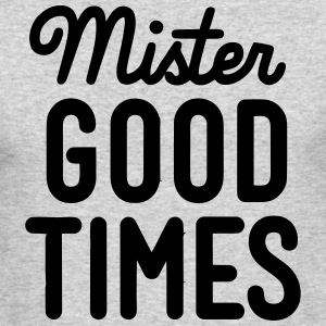 MISTER GOOD TIMES Long Sleeve Shirts - Men's Long Sleeve T-Shirt by Next Level
