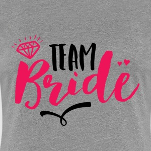 Team Bride T-shirt for Bachelorette Party - Women's Premium T-Shirt
