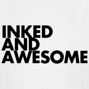 INKED AND AWESOME T-Shirts - Men's Tall T-Shirt