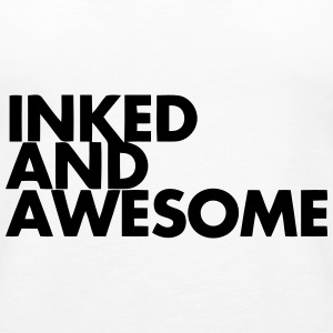 INKED AND AWESOME Tanks - Women's Premium Tank Top