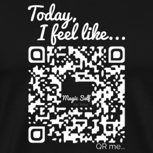 Magic Self - Men's Collection Today, I feel like. - Men's Premium T-Shirt