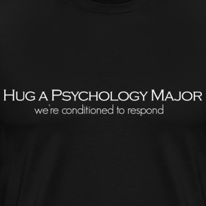 Hug A Psychology Major Men's Shirt - Men's Premium T-Shirt