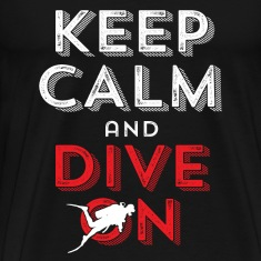 Diving T-shirt Keep Calm and Dive On