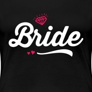 Cute Bride To Be T-shirt for Bachelorette Party - Women's Premium T-Shirt