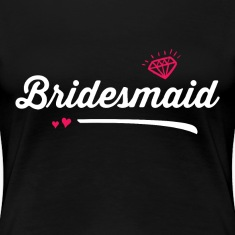 Cute Bridesmaid T-shirt for Bachelorette Party