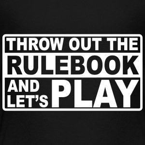 throw out the rulebook Kids' Shirts - Kids' Premium T-Shirt