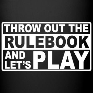 throw out the rulebook Mugs & Drinkware - Full Color Mug