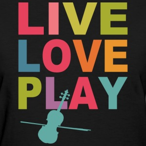 Live Love Play Violin Women's T-Shirts - Women's T-Shirt