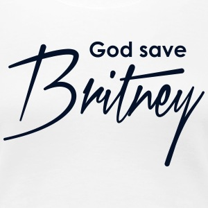 GOD SAVE BRITNEY - Women's Premium T-Shirt