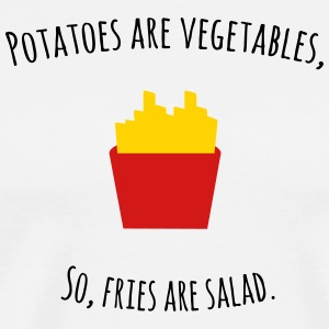 FRIES ARE SALAD - Men's Premium T-Shirt