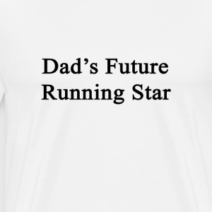 dads_future_running_star T-Shirts - Men's Premium T-Shirt