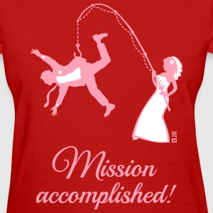 Mission Accomplished / Bride Fishing Husband Women's T-Shirts - Women's T-Shirt