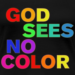 God Sees No Color Women's T-Shirts - Women's Premium T-Shirt