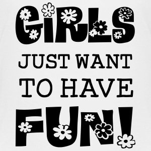 Girls Just Want To Have Fun Kids' Shirts - Kids' Premium T-Shirt